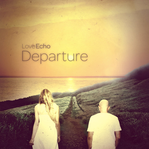 Love Echo - Departure