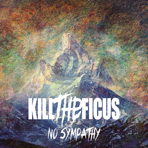 Kill The Ficus - No Sympathy - 04 This Song Is Not About My Ex-Girlfriend