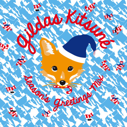 Premiere: Gildas Kitsuné Season's Greetings Mix