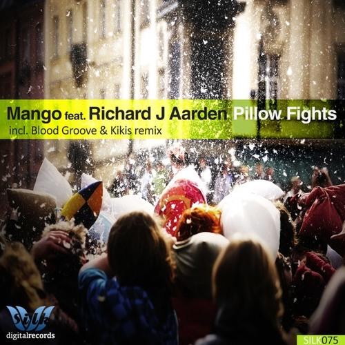 Mango, Richard J Aarden - Pillow Fights (Blood Groove & Kikis Remix)