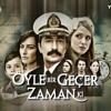 Download Oyle Bir Gecer Zaman Ki - Jenerik - موسيقى مقدمة (تتر) مسلسل على مر الزمان Mp3