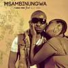Tunda Man Ft Ally Kiba – Msambinugwa
