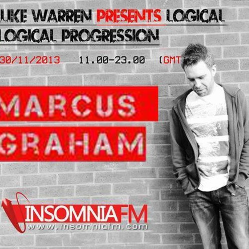 Marcus Graham Logical Progression Guest Mix @ Insomnia FM - 30/11/13