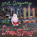 !!! And Anyway It's Christmas Artwork