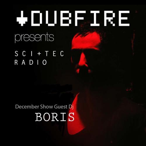 Dubfire presents SCI+TEC Radio Ep. 8 w/ Boris [Part 1]