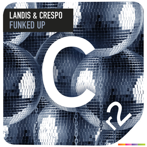 Landis & Crespo - Funked Up (OUT NOW!)