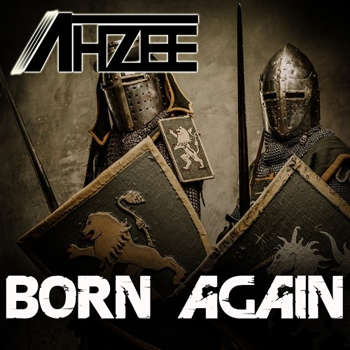 Ahzee - Born Again (Radio Edit)