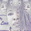 Love her for her Remixed # 2