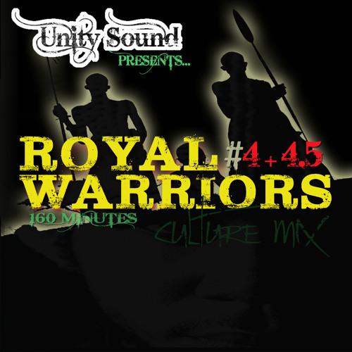 Unity Sound - Royal Warriors - Culture Mix PT4 & 4.5 Long Mix - 160 Min - DEC2013