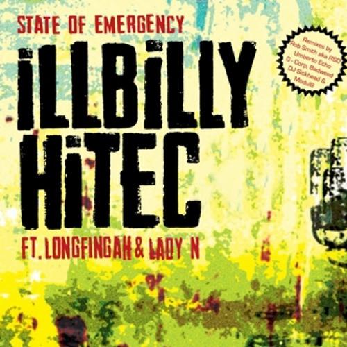 iLLBiLLY HiTEC - State Of Emergency ft. Longfingah & Lady N  (Rob Smith AKA RSD Dub Version)