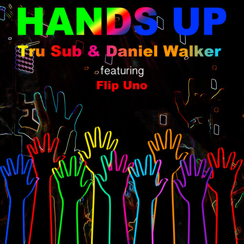 Hands Up UKG  Mix - Tru Sub & Daniel Walker ft Flip Uno