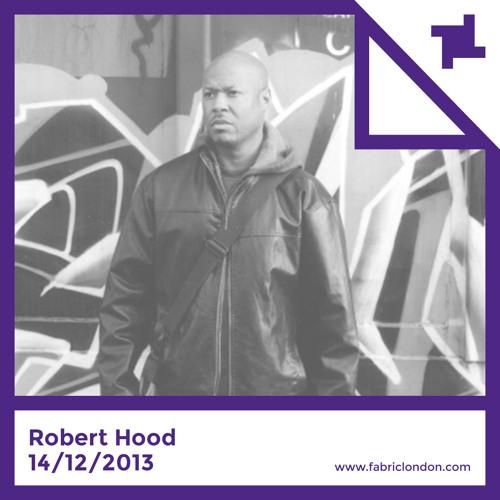 Robert Hood - fabric Promo Mix