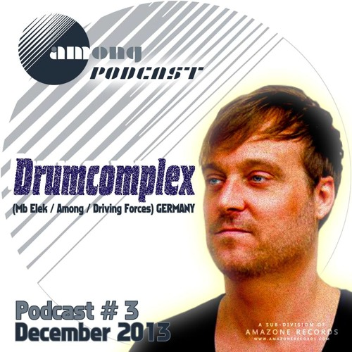 Among Podcast 03 Drumcomplex