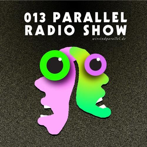 Parallel Radio Show 013 by Daniela La Luz PROMO SPECIAL 1