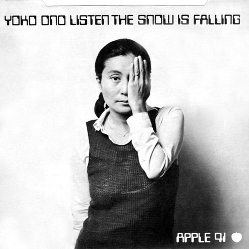 Yoko Ono - Listen, the Snow is Falling