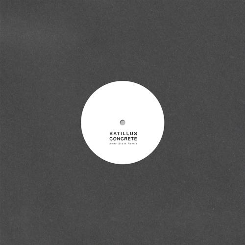 Andy Stott - Batillus - Concrete (Andy Stott Remix)