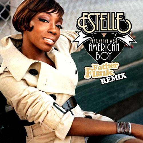 Estelle - American Boy (Father Funk Remix) [FREE DOWNLOAD]