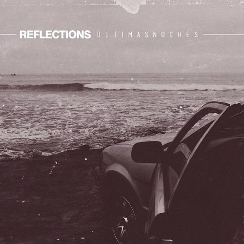 Reflections - Ausencia
