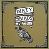 Free Download Dirty Birds Mp3