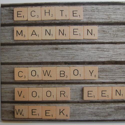 Echte Mannen - Playlist Cowboy voor een week
