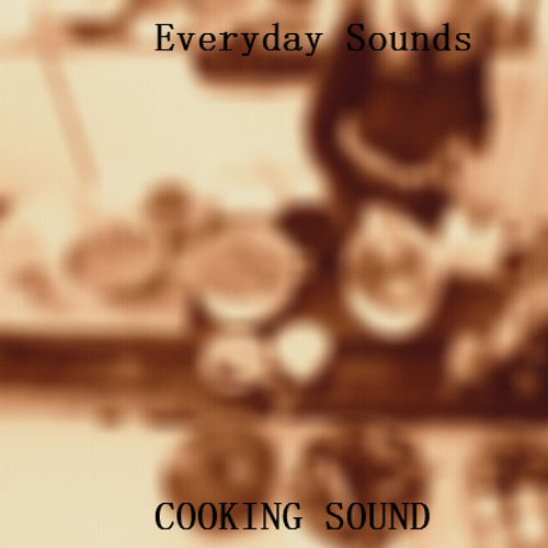 Everyday Sounds - Cooking SFX (Free Download)