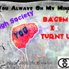 your Always On My Mind #Highsociety