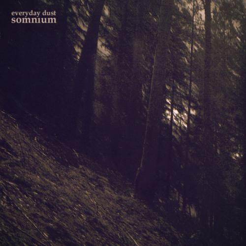 Everyday Dust - Somnium EP - Sparkwood Records SR05