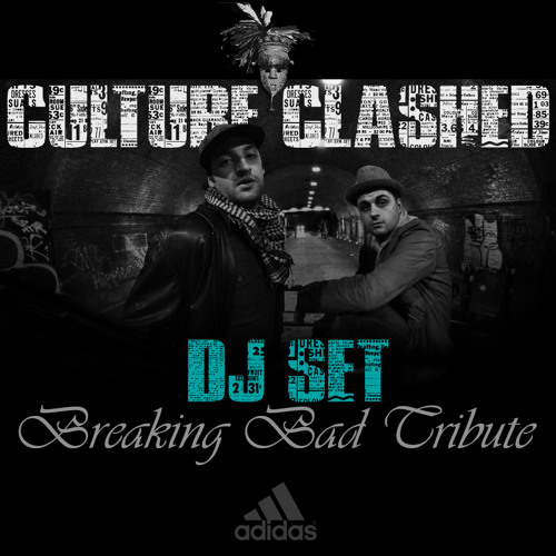 Culture Clashed - Breaking Bad (FINAL SERIES Tribute Mix)