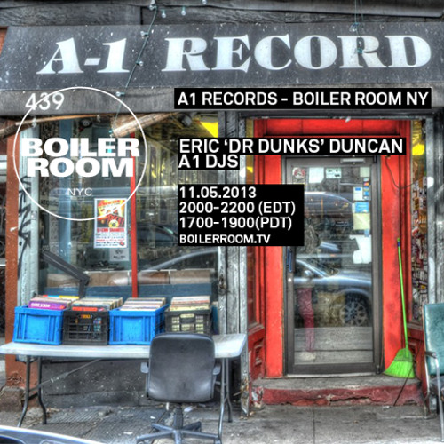 Dr. Dunks Boiler Room x A-1 Records DJ Set