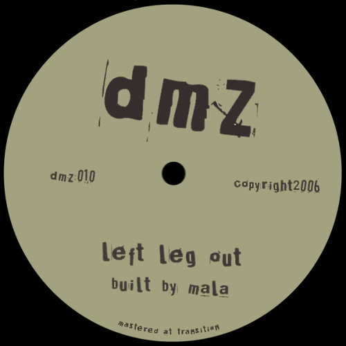 Mala - Left Leg Out (Legend4ry Put His Foot In It Mix) [FREE DOWNLOAD!]