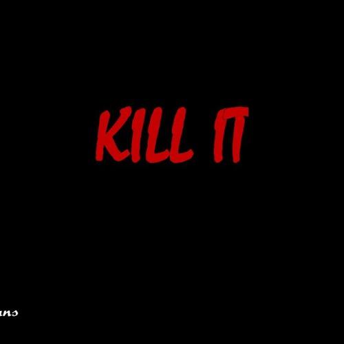 Kill It (Prod.Beat Knox)
