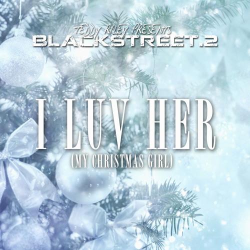 I Luv Her (My Christmas Girl)