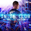 THE LION 7 Ft. EL YAS - IN DA CLUB (Official)