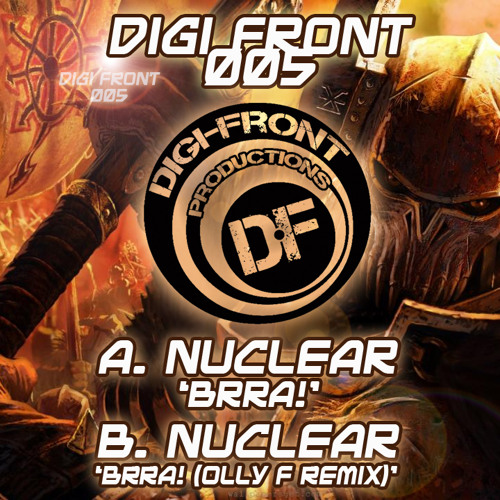 DFP005 - Nuclear - Brra (Olly F Remix) ***OUT NOW***