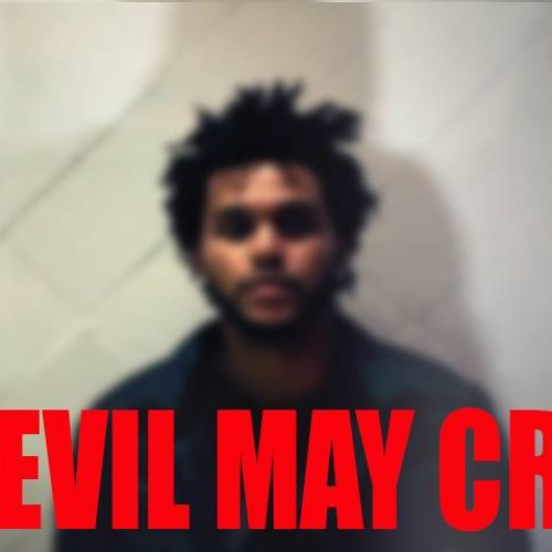 The Weeknd - Devil May Cry (Rip Knoxx Baltimore Club Edit)