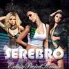 Serebro - Malo Tebya (Extasy Project Remix)
