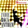 Indie Rock Anthem (Extended Version) - Instrumentale IndieRock Musik für Videos und Werbung