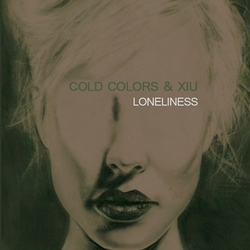 Cold Colors & Xiu - Loneliness