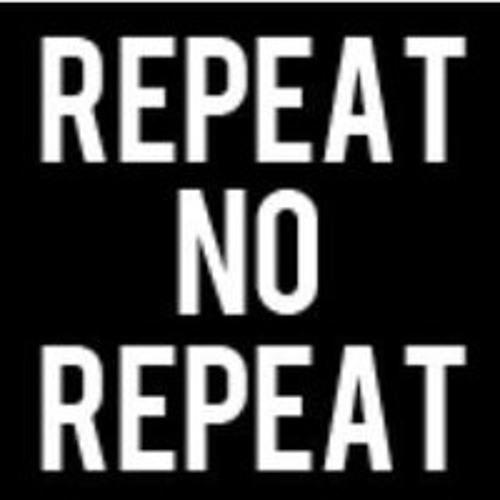No Repeats by P0gman