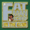 Fat Man Scoop - Put Your Hands Up!