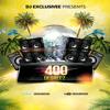 Dj Exclusivee- 400 Degreez