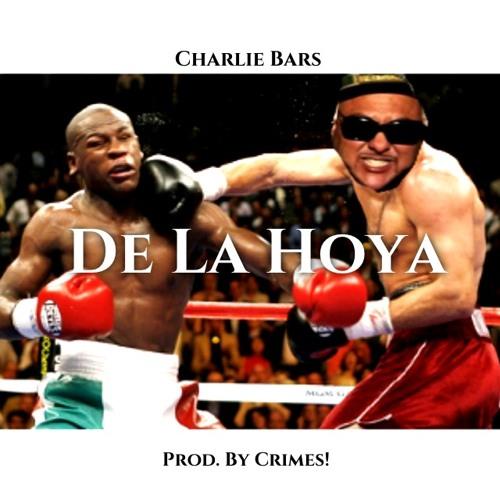 CHARLIE BARS - DE LA HOYA Prod. By CRIMES!