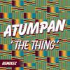 Atumpan -The Thing (Weird Together Remix)