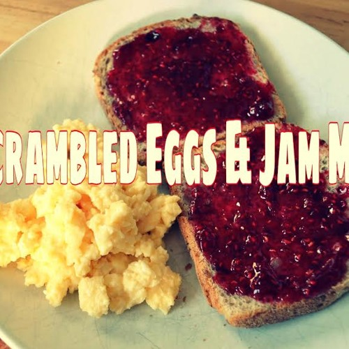 Scrambed Eggs & Jam