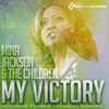 Mina Jackson & The Chldren-My Victory (Feliciano Classic Vocal Mix)