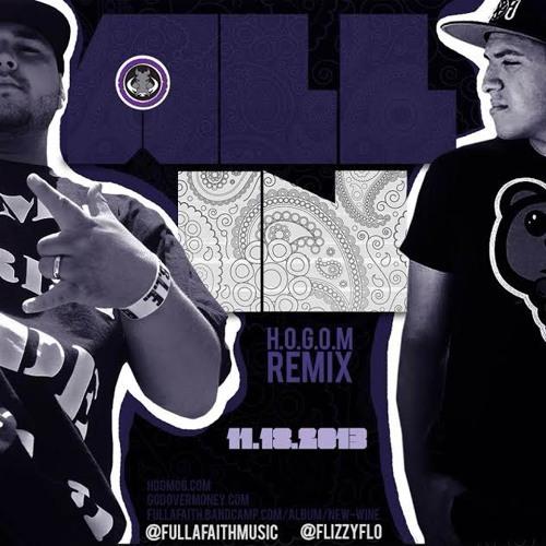Fullafaith - All In ft. Flo(H.O.G.O.M. Remix)
