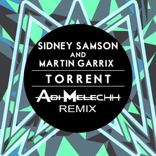 Sidney samson martin garrix torrent free mp3 download