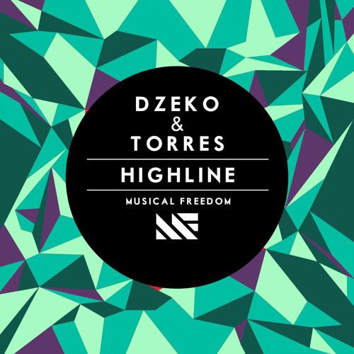 Dzeko & Torres - Highline *OUT NOW*