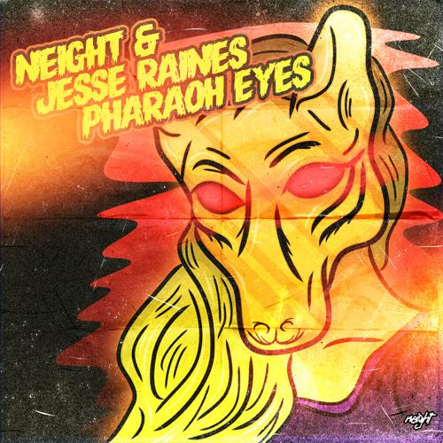 Neight & Jesse Raines - Pharaoh Eyes (Original Mix) FREE DL LINK