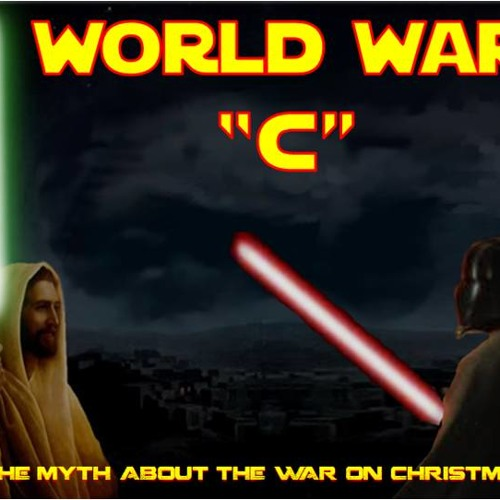 'World War C: The Myth About The War On Christmas' - December 5, 2013